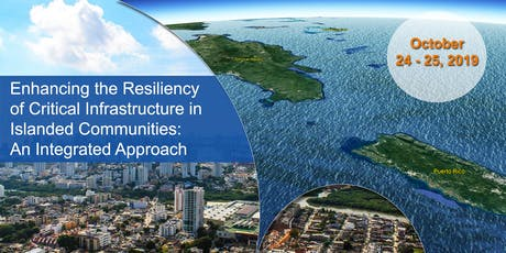 Enhancing the Resiliency of Critical Infrastructure of Island Communities tickets