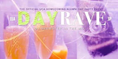 Day Rave- First Official UCA Homecoming Day Party