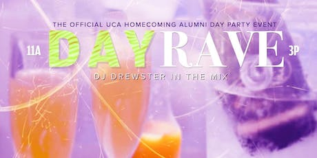 Day Rave- First Official UCA Homecoming Day Party tickets