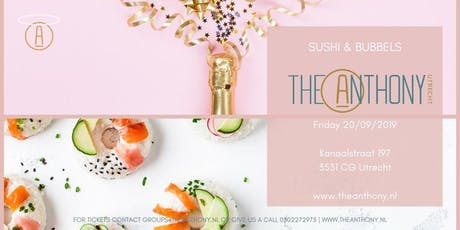 Sushi  & Bubbels @ the Anthony tickets