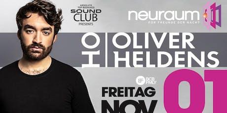 Soundclub pres. OLIVER HELDENS @ neuraum Club Tickets