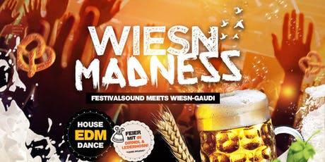 Wiesn Madness (Festivalsound meets WiesnGaudi) Tickets