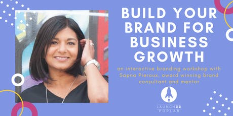Build Your Brand for Business Growth with Sapna Pieroux tickets