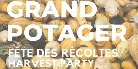 Fête des Récoltes 2019 Harvest Party tickets