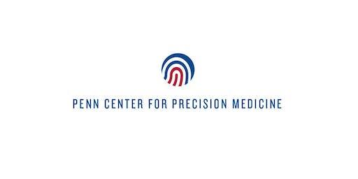Penn Center for Precision Medicine 3rd Annual Symposium