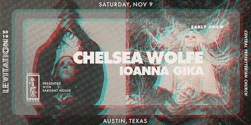CHELSEA WOLFE • IOANNA GIKA (Early Show)