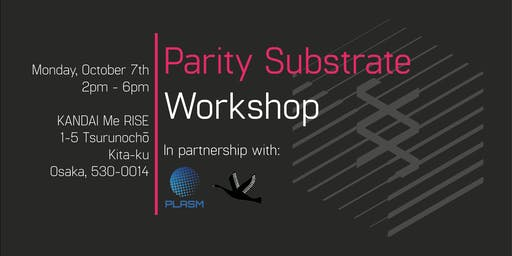 Parity Substrate Workshop - Osaka