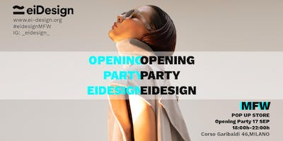 MILAN FASHION WEEK | EIDESIGN | OPENING PARTY POP UP STORE