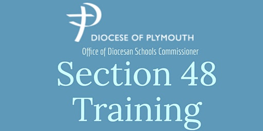 Copy of Section 48 Training for Schools in the Diocese of Plymouth