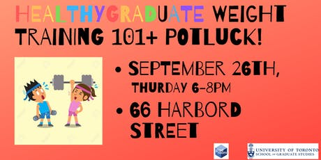 HealthyGraduate Weight Training 101 & Potluck tickets