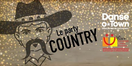 DANSE-O-TOWN / PARTY COUNTRY billets