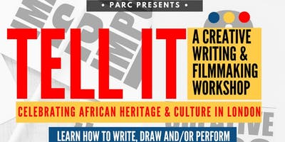 Tell it -  A Creative Writing & Filmmaking Workshop for 8 to 12 year olds
