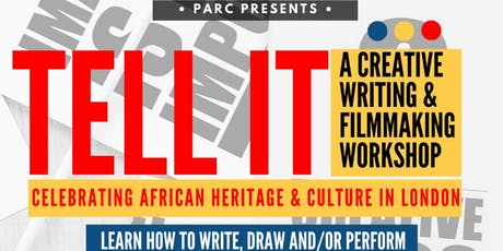 Tell it -  A Creative Writing & Filmmaking Workshop for 8 to 12 year olds tickets