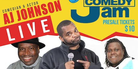 "FRIDAY NIGHT COMEDY JAM ""WHERE THEY AT"" MY NECK MY BACK COMEDY TOUR STARRING AJ JOHNSON tickets"