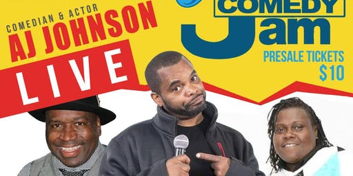 "FRIDAY NIGHT COMEDY JAM ""WHERE THEY AT"" MY NECK MY BACK COMEDY TOUR STARRING AJ JOHNSON"