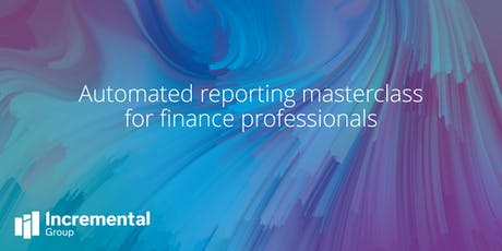 Automated reporting masterclass for finance professionals - Glasgow tickets