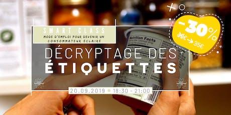 [Smart Class]Décrypter ses étiquettes alimentaires tickets
