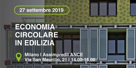MILANO - Economia circolare in edilizia biglietti