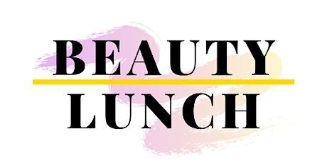 Beauty Lunch tickets