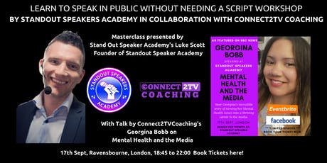 Learn Public Speaking Without a Script / Mental health & the media tickets