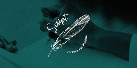 SCRIPT - Escreva sua história ingressos