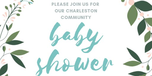 Charleston Community Baby Shower
