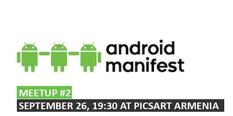 Android Manifest | Meetup #2 tickets