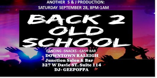 BACK 2 OLD SKOOL PARTY