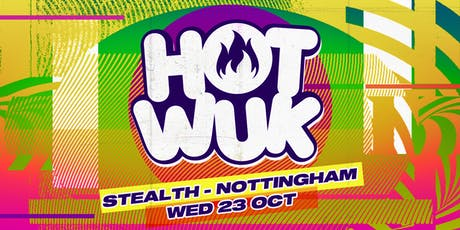 Hot Wuk | Bashment Party tickets