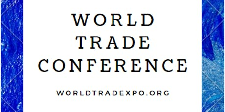 WORLD TRADE CONFERENCE tickets