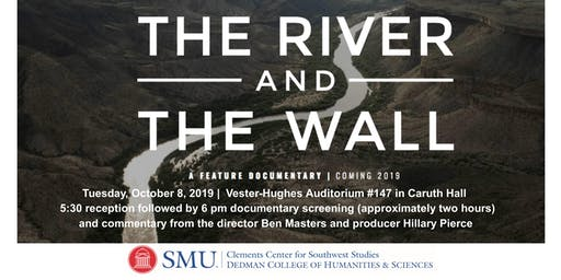 The River & The Wall - Documentary Screening