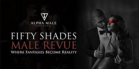 Fifty Shades Male Revue tickets