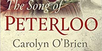 An evening with Carolyn O'Brien author of The Song of Peterloo
