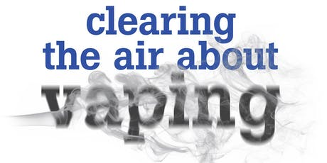 "Abington:  ""Clearing the Air About Vaping"" tickets"