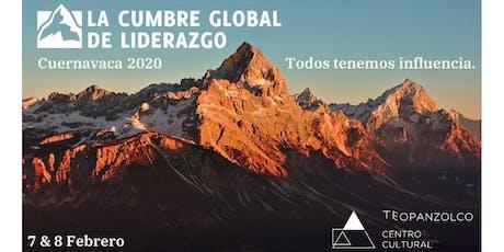 Cumbre Global de Liderazgo Cuernavaca entradas