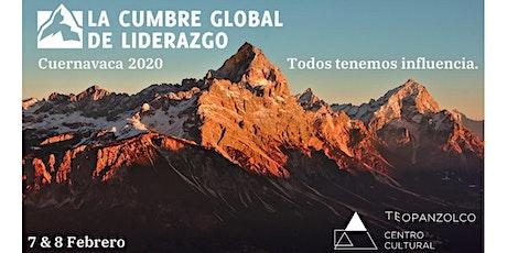 Cumbre Global de Liderazgo Cuernavaca boletos