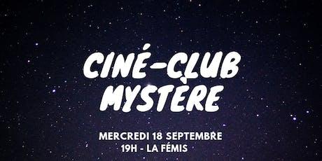 Ciné-Club Fémis : Ciné-Club Mystère billets
