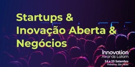 Fórum Innovation Awards Latam - Startups, Inovação Aberta e Negócios ingressos