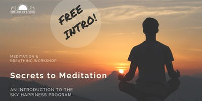 Secrets to Meditation | Free Intro to the SKY Happiness Program