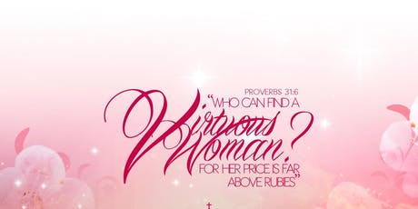 VIRTUOUS WOMEN WALKING IN THE FRUITS OF THE SPIRIT tickets