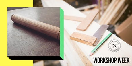 Wood turning for beginners - Make a Rolling Pin tickets