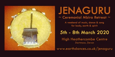 Jenaguru ~ Ceremonial Mbira Retreat tickets