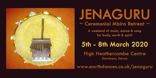 Jenaguru ~ Ceremonial Mbira Retreat