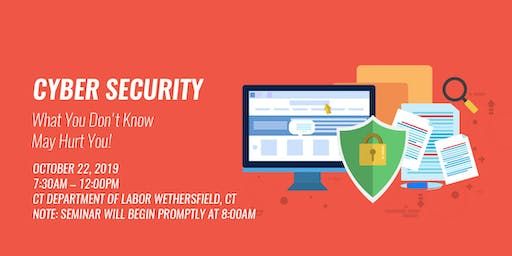 Cyber Security - What You Don't Know May Hurt You!