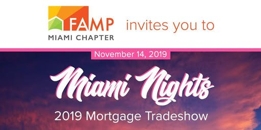 MIAMI ANNUAL MORTGAGE CONVENTION 2019 SPONSORED BY QUICKEN LOANS