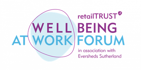 retailTRUST Wellbeing at Work Forum  tickets