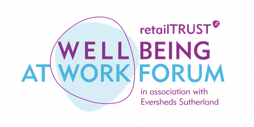 retailTRUST Wellbeing at Work Forum