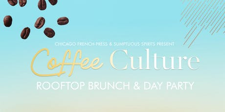Coffee Culture Rooftop Brunch & Day Party tickets
