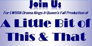 Drama Kings & Queens Fall performance (Saturday, November 23, 2019)