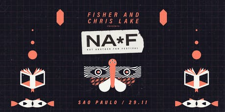 Fisher & Chris Lake presents: NAFF ingressos
